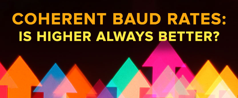 Coherent Baud Rates: Is Higher Always Better?