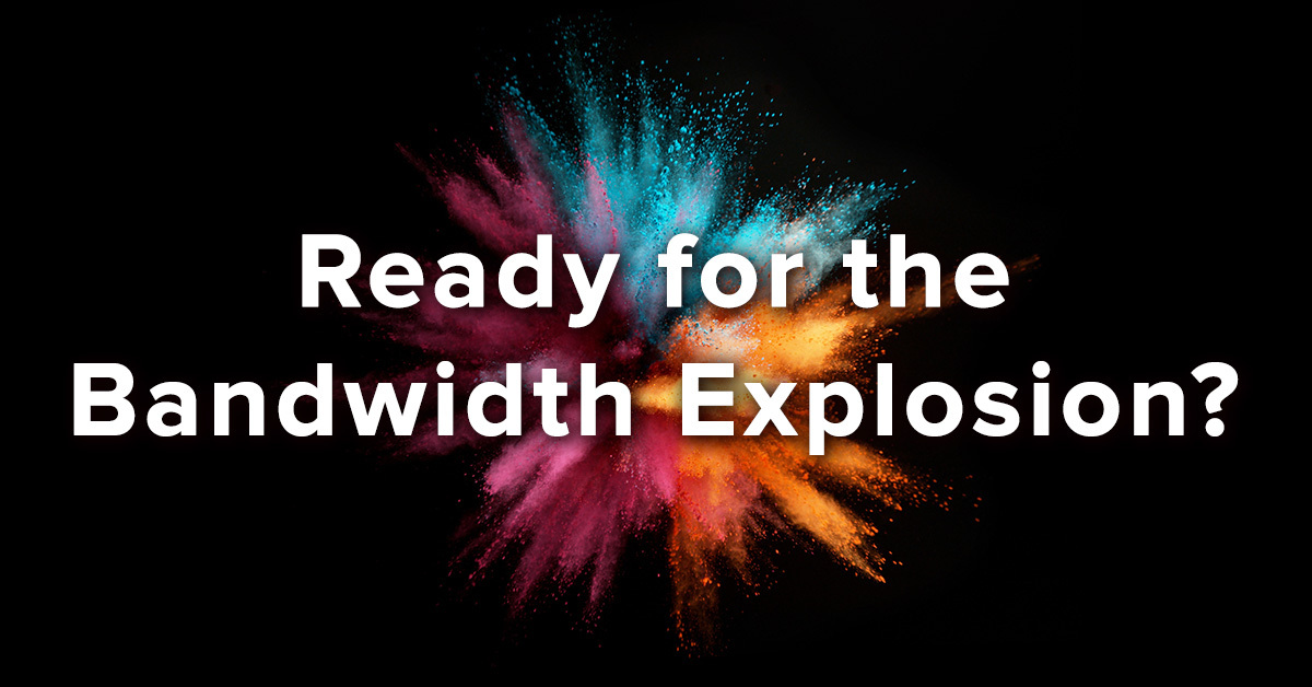 Here's How Network Operators Can Handle the 100x Explosion in Bandwidth Expected with 5G and Fiber Deep Deployments